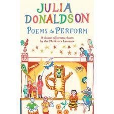 Julia Donaldson: Poems To Perform (Paperback)