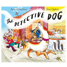 Julia Donaldson: The Detective Dog