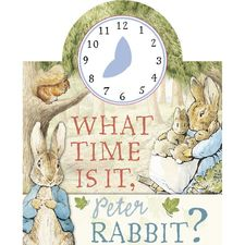 Peter Rabbit: What Time Is It, Peter Rabbit? (Hardback)