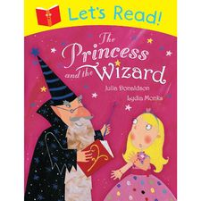 Julia Donaldson: Let's Read! The Princess and the Wizard (Paperback)