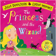 Julia Donaldson: The Princess and the Wizard