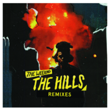 The Weeknd: The Hills: The Remixes