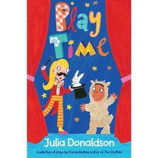 Julia Donaldson: Play Time (Paperback)