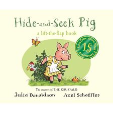 Donaldson and Scheffler: Tales from Acorn Wood: Hide-and-Seek Pig 15th Anniversary Edition (Board Book)