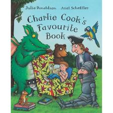 Donaldson and Scheffler: Charlie Cook's Favourite Book (Board Book)