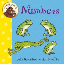 Donaldson and Scheffler: My First Gruffalo: Numbers (Board Book)