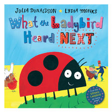 Julia Donaldson: What The Ladybird Heard