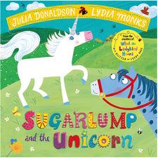 Julia Donaldson: Sugarlump and the Unicorn