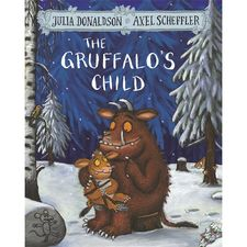 Donaldson and Scheffler: The Gruffalo's Child (Paperback)