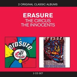 Erasure: Classic Albums - The Circus / The Innocents
