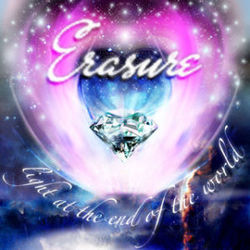 Erasure: Light At The End Of The World