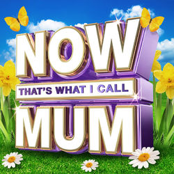 Various Artists: NOW That's What I Call Mum