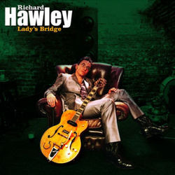 Richard Hawley: Lady's Bridge