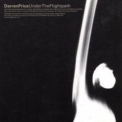 Darren Price: Under The Flightpath