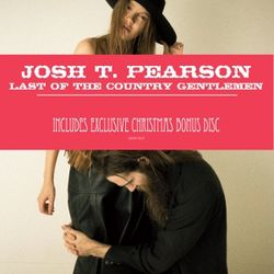 Josh T Pearson: Last Of The Country Gentlemen (Christmas Edition)