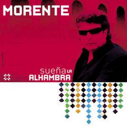 Enrique Morente: Suena la Alhmabra