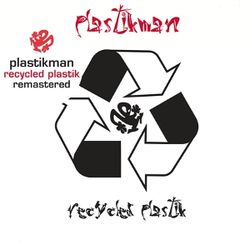 Plastikman: Recycled Plastik (Remastered)