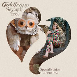 Goldfrapp: Seventh Tree (Special Tour Edition)