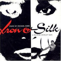 Michael Gibbs: Iron And Silk