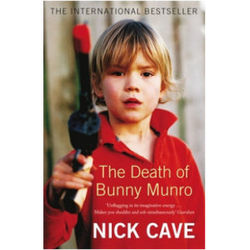 Nick Cave: The Death Of Bunny Munro (Paperback)