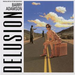Barry Adamson: Delusion (Original Motion Picture Soundtrack)