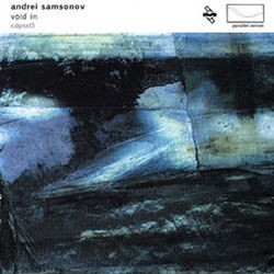 Andrei Samsonov: Void In