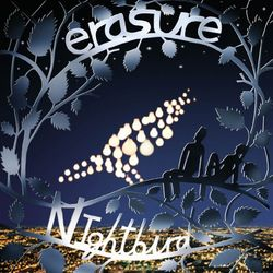 Erasure: Erasure 30 - Nightbird
