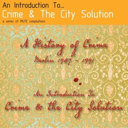 Crime and the City Solution: An Introduction To...A History of Crime. Berlin 1987-1991