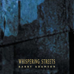 Barry Adamson: Whispering Streets