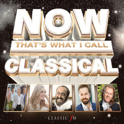 Various Artists: NOW That's What I Call Classical
