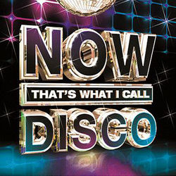 Various Artists: NOW! That's What I Call Disco