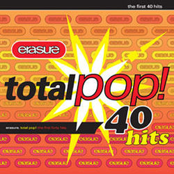 Erasure: Total Pop! - The First 40 Hits