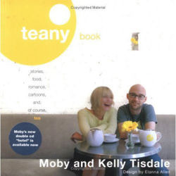 Moby: Teany Book: A blend of stories, food, romance and of course tea