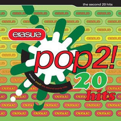 Erasure: Pop - The Second 20 Hits