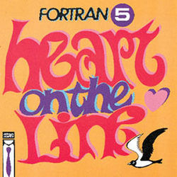 Fortran 5: Heart On The Line