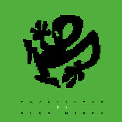 Plastikman: EX Club Mixes