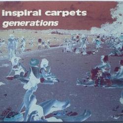 Inspiral Carpets: Generations (Remix)