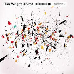 Tim Wright: Thirst