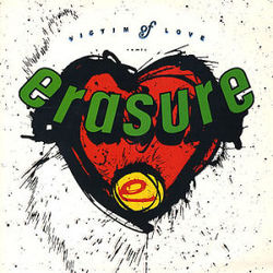 Erasure: Victim Of Love