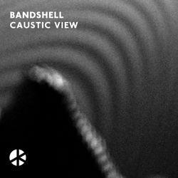 Bandshell: Caustic View