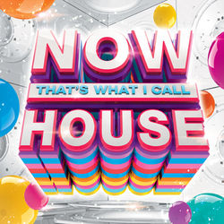 Various Artists: NOW That's What I Call House