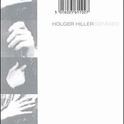 Holger Hiller: Demixed *Limited Stock*