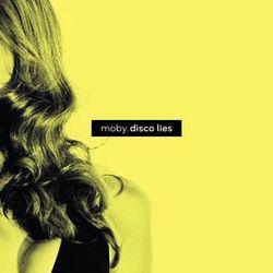 Moby: Disco Lies