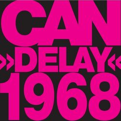 Can: Can Delay 1968