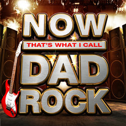 Various Artists: NOW That's What I Call Dad Rock