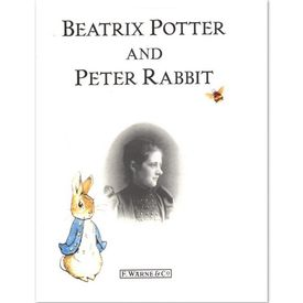 Beatrix Potter: Beatrix Potter and Peter Rabbit (Hardback)