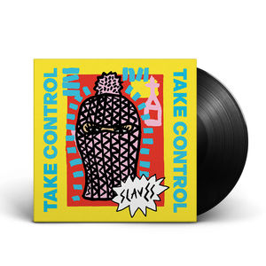 Slaves: Take Control Vinyl LP