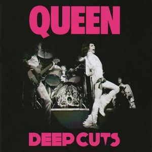 Queen: Deep Cuts Volume 1 (1973-1976) (edición remasterizada)