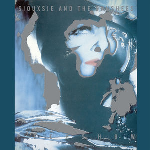 Siouxsie And The Banshees : Peepshow