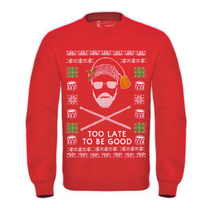 Roger Taylor: 'Taylored' Too Late To Be Good Christmas Sweatshirt
